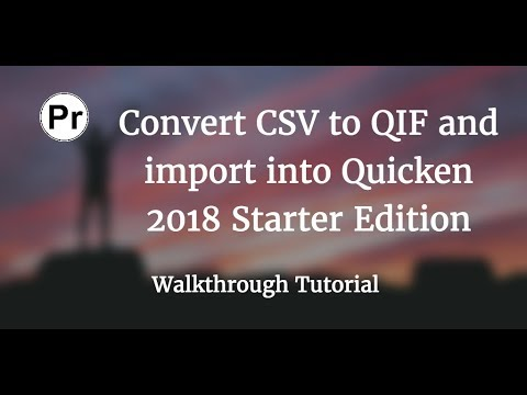 Convert CSV/Excel to QIF and import into Quicken 2018 Starter Edition for PC