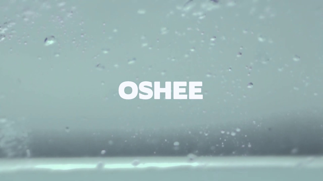 Oshee - commercial Intro