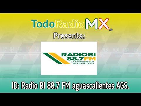ID: radio BI, 88.7 FM aguascalientes AGS.
