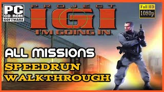 Project I.G.I - Speedrun - All Missions (No Commentary Walkthrough) - [PC Full HD]