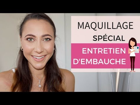Comment faire un maquillage pour un entretien d'embauche réussi ?