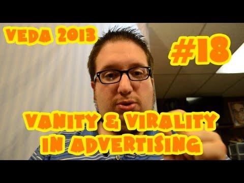 Vanity & Virality in Advertising (VEDA #18)