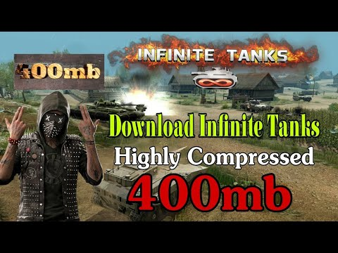 400mb Highly Compressed Infinite Tanks Android game Mod apk+data | Offline Android Game 2018  #Smartphone #Android