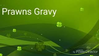 Prawns Gravy/Curry