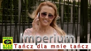 IMPERIUM - Tańcz dla mnie, tańcz (official video)