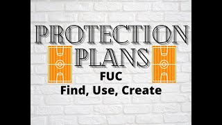 Protection Plans (Find, Use, Create)