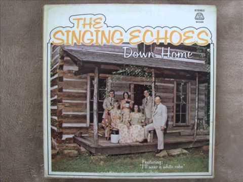 I'll Wear A White Robe - Singing Echoes 1975 Cleveland TN