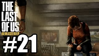 The Last Of Us Remastered W/ Commentary P.21 - IT GOES SO WELL!!