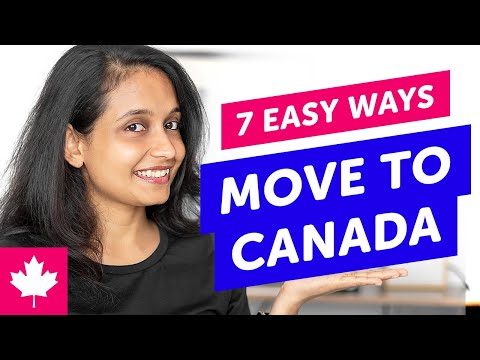 🇨🇦 Immigrate To Canada • 7 Easy Ways