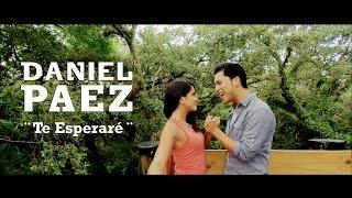 Daniel Paez - Te esperaré (Video Oficial)