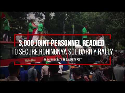 3,000 joint personnel readied to secure Rohingnya solidarity rally