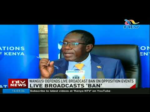 Communications Authority defends live broadcast ban on opposition events