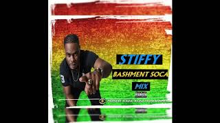 STIFFY BASHMENT SOCA MIX (BARBADOS)