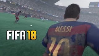 EA SPORTS FIFA 18 Trailer (FAN MADE) l ft. Lionel Messi l Official FIFA Gameplay (PS4/XBOX ONE/PC)