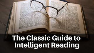 How to read a book | 6 minute book summary | Mortimer Adler