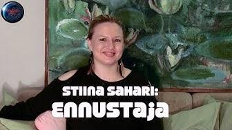 Stiina Sahari: Ennustaja