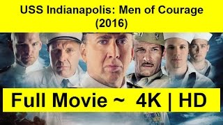 USS Indianapolis: Men of Courage Full Length