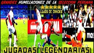 Cover images PERUANOS HUMILLANDO A SUS RIVALES ● JUGADAS LEGENDARIAS   ᴴᴰ