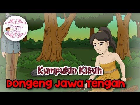 Kumpulan Kisah Dongeng dari Jawa Tengah | Dongeng Kita Untuk Anak