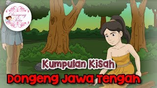 Video Kumpulan Kisah Dongeng dari Jawa Tengah | Dongeng Kita Untuk Anak download MP3, 3GP, MP4, WEBM, AVI, FLV November 2018