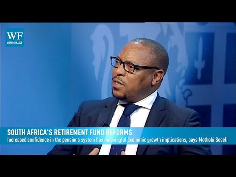 South Africa's retirement fund reforms | World Finance