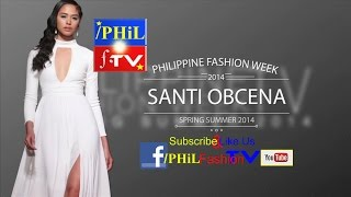 YouTube EXCLUSIVE: SANTI OBCENA | Philippine Fashion Week - Spring/Summer Collection 2014 Thumbnail