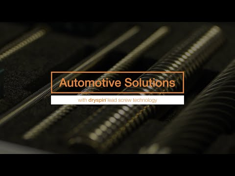 Automotive solutions with dryspin® lead screw technology