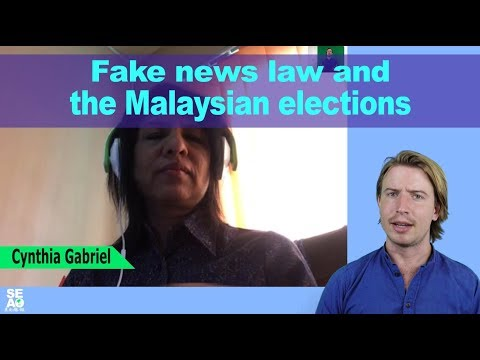 Fake news and the upcoming Malaysian elections with Cynthia Gabriel