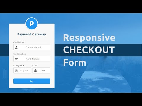 Responsive Checkout Form Using HTML CSS And Jquery Mask Plugin - Credit Card Checkout Form