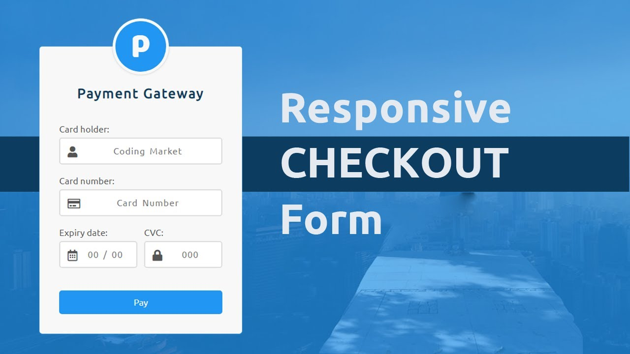 Responsive Checkout form Using HTML CSS and Jquery Mask Plugin - Credit  Card Checkout Form by Coding Market