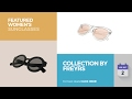 Collection By Freyrs Featured Women's Sunglasses
