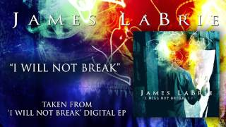 Watch James Labrie I Will Not Break video