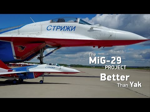 The MiG-29 project. Better than Yak