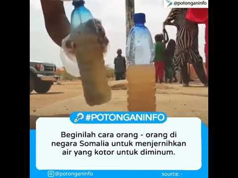 Cara menjernihkan air dengan pasir orang-orang somalia!!!