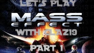 Let's Play: Mass Effect 1 PS3 Part 1