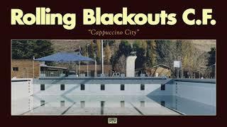 Rolling Blackouts Coastal Fever - Cappuccino City