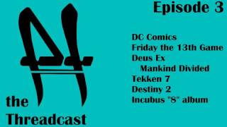 In our newest episode we talk Incubus 8 album DCs Kingdom Come Deus Ex Tekken 7 Thor Ragnarok trailer Friday the 13th Destiny 2 and MORE