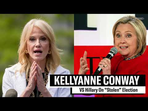 Kellyanne Conway blasts Hillary Clinton over 'stolen' election comments