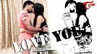 Love You | Latest Telugu Music Video | by Sohayung