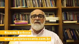 Projeto Vocatio - Rev. Ricardo Barbosa