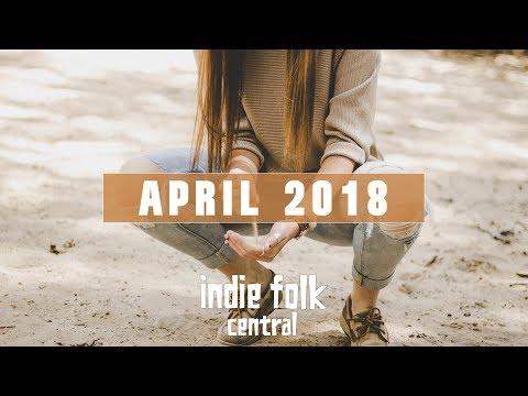 New Indie Folk; April 2018