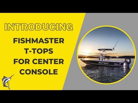 Introducing Fishmaster T-Tops