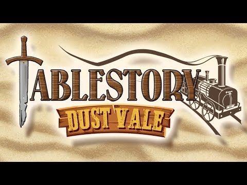 TableStory: Dust Vale - Chapter 14
