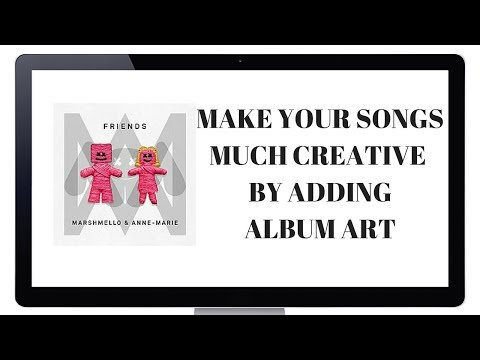 HOW TO DOWNLOAD SONGS WITH ALBUM ART? EXPLAINED