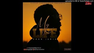 Dogo Janja - My Life (Official Audio)