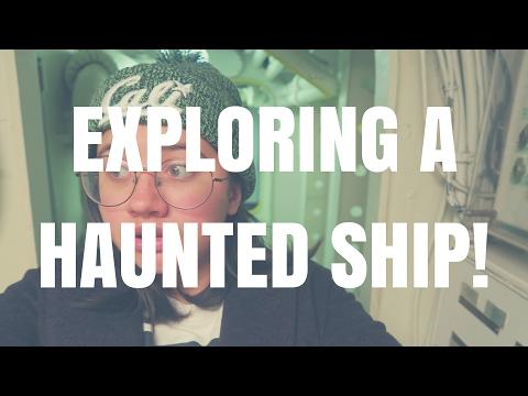 EXPLORING A HAUNTED SHIP!