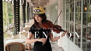 Attention (Charlie Puth) Violin/Vocal Cover by Kezia Amelia
