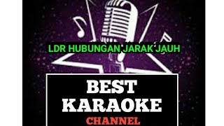 Best karaoke(lagu LDR hubungan jarak jauh)