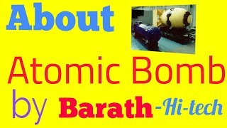 Hi-tech words//about atomic bomb (Barath Hi-tech)