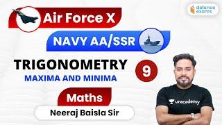 6:00 PM - Navy AA SSR and Air Force Group X | Maths by Neeraj Baisla Sir | Trigonometry (Part-9)